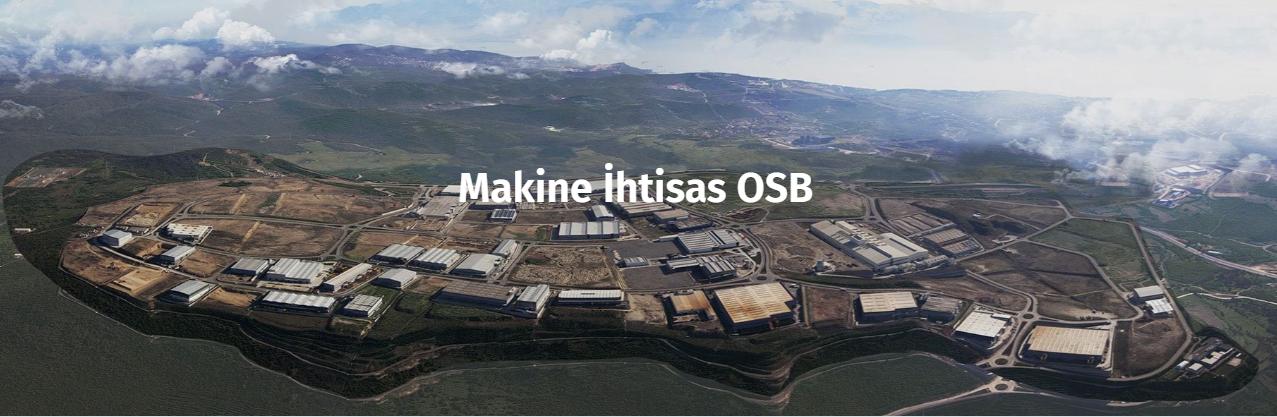 Yeni Üyemiz: Makine İhtisas Organize Sanayi Bölgesi